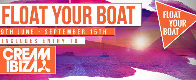 Set sail with Float Your Boat, the official boat party for Cream Ibiza
