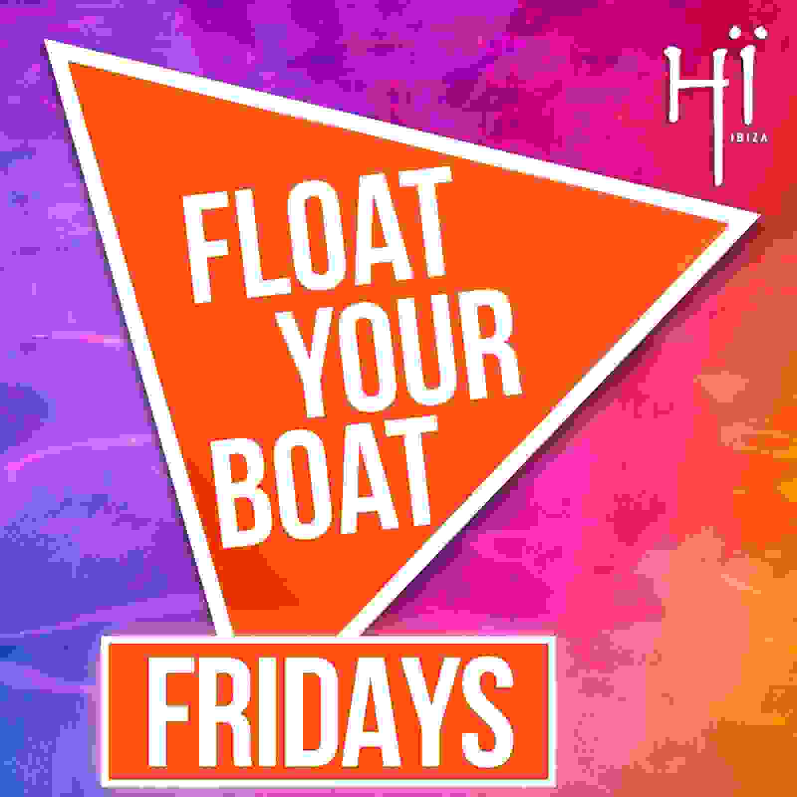 FLOAT YOUR BOAT – TUESDAYS – WITH ENTRY TO HÏ IBIZA FOR ERIC PRYDZ